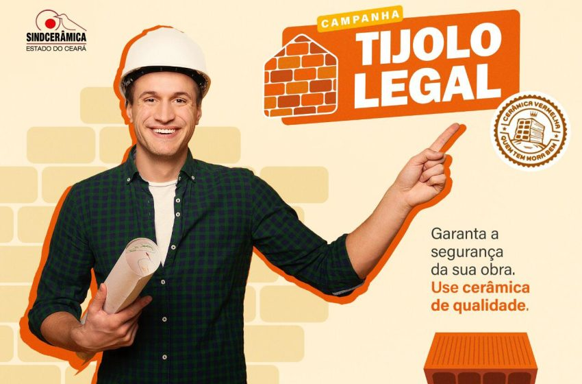 Sindcerâmica realiza campanha Tijolo Legal no Ceará